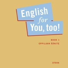 English for you, too!: Book 1 oppilaan äänite (CD)