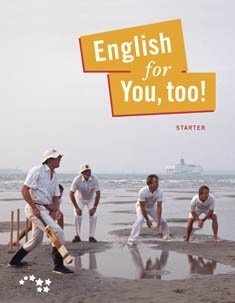 English for you, too!: Starter