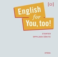 English for you, too!: Starter oppilaan äänite (CD)